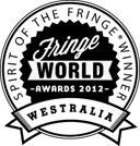 Proximity Winner of the 2012 Spirit of Fringe Award